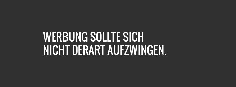Werbung sollte sich nicht derart aufzwingen. www.schönes-zürich.ch