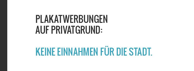 Mit Werbung auf Privatgrund verdient die Stadt keinen müden Rappen. www.schoens-zueri.ch