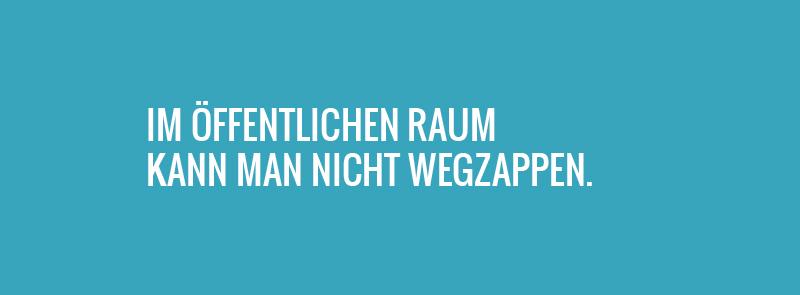 Im öffentlichen Raum kann man Werbung nicht wegzappen. www.schönes-zürich.ch